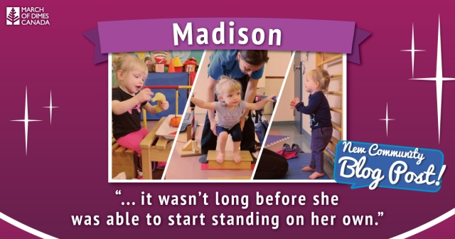 "Madison. "".. it wasn't long before she was able to start standing on her own."" - New Community Blog Post!"
