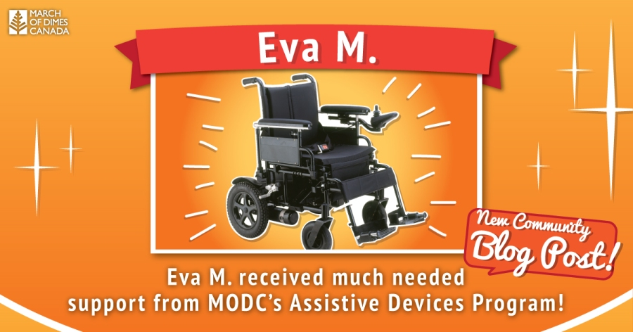 Eva M. received much needed support from MODC's Assistive Devices Program!