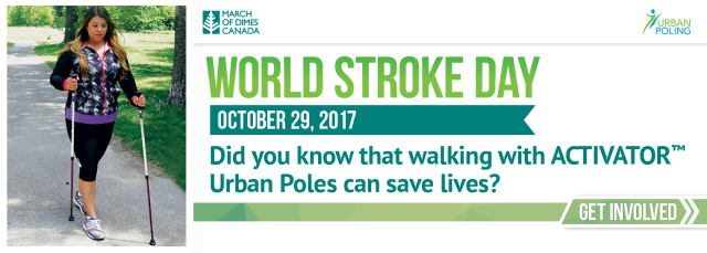 World Stroke Day October 29, 2017. Did you know that walking with ACTIVATOR Urban Poles can save lives? Get involved >