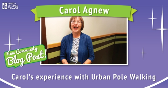 "Green banner with 'Carol Agnew' written on it. Purple background with photo of Carol smiling in the middle. Green speech bubble saying ""New Community Blog Post!"". Text at bottom says ""Carol's experience with Urban Pole Walking"""