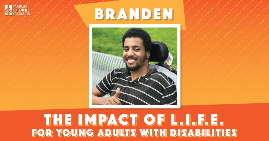 Branden - The Impact of L.I.F.E. for young adults with disabilities
