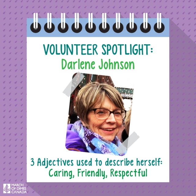 Volunteer Spotlight: Darlene Johnson. 3 Adjectives used to describe herself: Caring, Friendly, Respectful