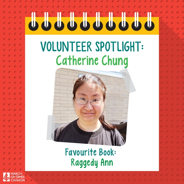 Volunteer Spotlight: Catherine Chung. Favourite Book: Raggedy Ann.