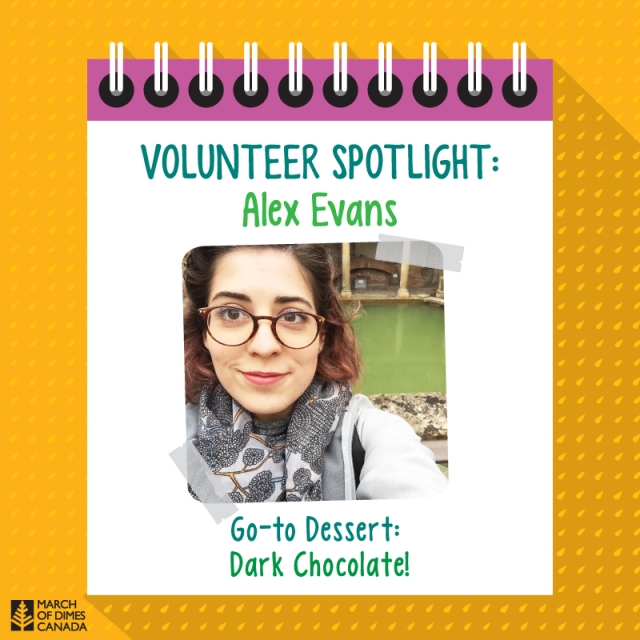 Volunteer Spotlight: Alex Evans. Go-to Dessert: Dark Chocolate!