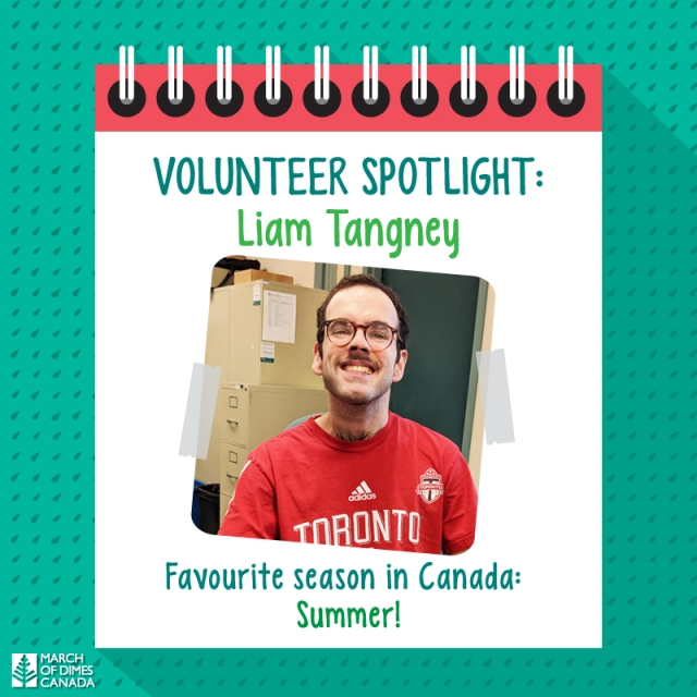 Volunteer Spotlight: Liam Tangney. Favourite season in Canada: Summer!